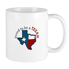 Proud to be a Texan Mugs