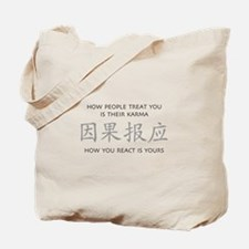How You React Is Yours Tote Bag