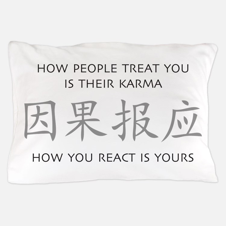 How You React Is Yours Pillow Case