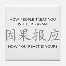 How You React Is Yours Tile Coaster