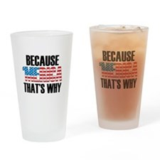Because Merica Drinking Glass