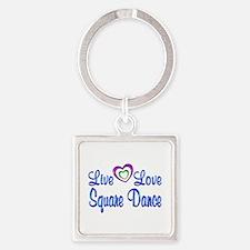 Live Love Square Dance Square Keychain