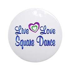 Live Love Square Dance Ornament (Round)