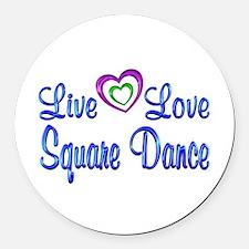 Live Love Square Dance Round Car Magnet