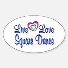 Live Love Square Dance Decal