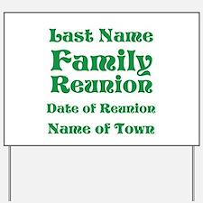 Family Reunion Yard Sign