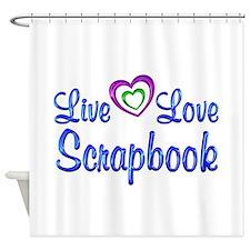 Live Love Scrapbook Shower Curtain