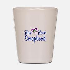 Live Love Scrapbook Shot Glass