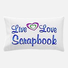 Live Love Scrapbook Pillow Case