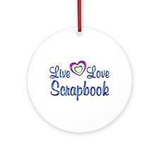Live Love Scrapbook Ornament (Round)