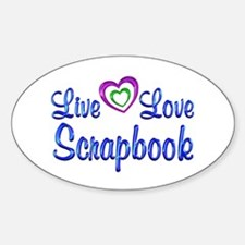 Live Love Scrapbook Sticker (Oval)