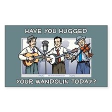 Rectangle Sticker: Hugged your mandolin