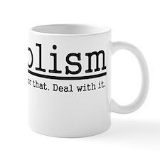 Assholism Mugs