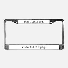 rude little pig. License Plate Frame