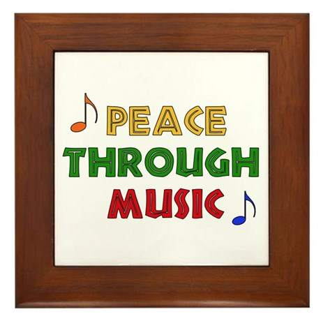 Peace Through Music Framed Tile