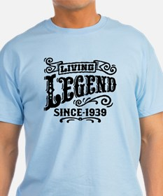 Living Legend Since 1939 T-Shirt