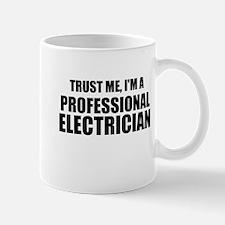 Trust Me, I'm A Professional Electrician Mugs