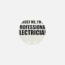 Trust Me, I'm A Professional Electrician Mini Butt
