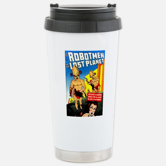 Robotmen of the Lost Pl Stainless Steel Travel Mug