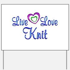 Live Love Knit Yard Sign
