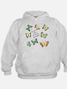 Be Your Own Beautiful Butterflies Hoodie