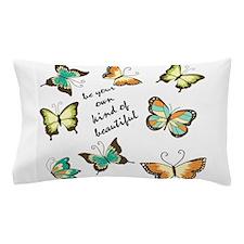 Be Your Own Beautiful Butterflies Pillow Case