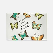 Be Your Own Beautiful Butterflies Magnets