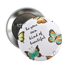 "Be Your Own Beautiful Butterflies 2.25"" Button"