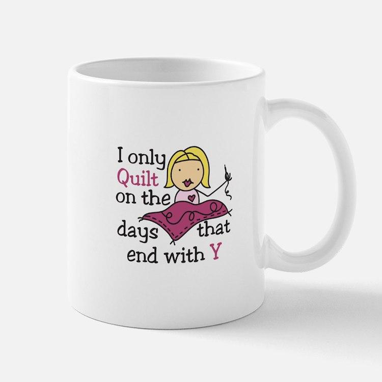 Quilt Sayings Coffee Mugs Quilt Sayings Travel Mugs