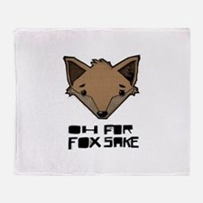Oh For Fox Sake Throw Blanket