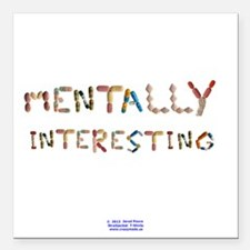 "Mentally Interesting Square Car Magnet 3"" x 3"""
