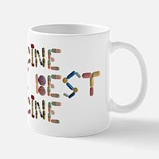 Medicine Is The Best Mug Mugs