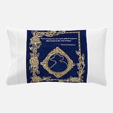 True Beauty Quote ~ Phantom Phantasia Pillow Case