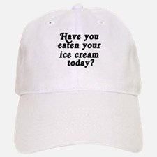 ice cream today Baseball Baseball Cap