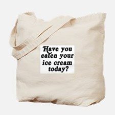 ice cream today Tote Bag