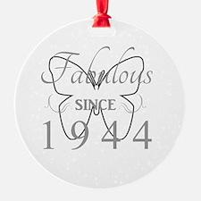 Fabulous Since 1944 Ornament