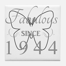 Fabulous Since 1944 Tile Coaster