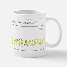 Always follow the Canaries Mug