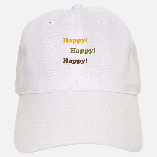 Happy! Happy! Happy! Baseball Baseball Baseball Cap
