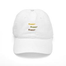 Happy! Happy! Happy! Baseball Baseball Cap