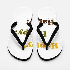 Happy! Happy! Happy! Flip Flops