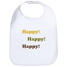 Happy! Happy! Happy! Bib