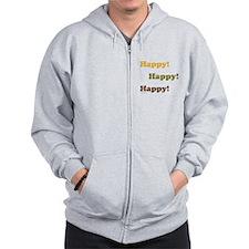 Happy! Happy! Happy! Zipped Hoody