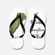 I Write Therefore I Am Flip Flops