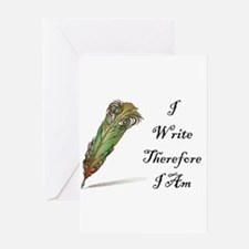 I Write Therefore I Am Greeting Cards