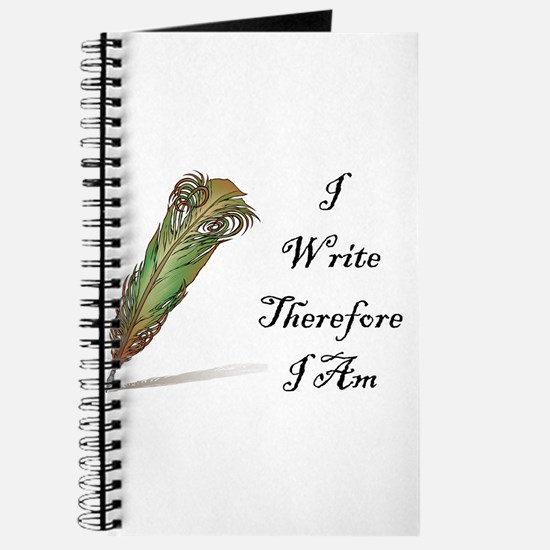 I Write Therefore I Am Journal
