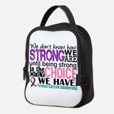 Thyroid Cancer How Strong We Ar Neoprene Lunch Bag