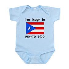 Im Huge In Puerto Rico Body Suit