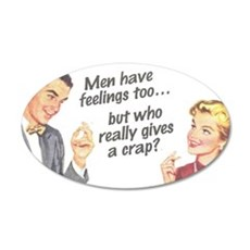 Men Have Feelings Wall Decal