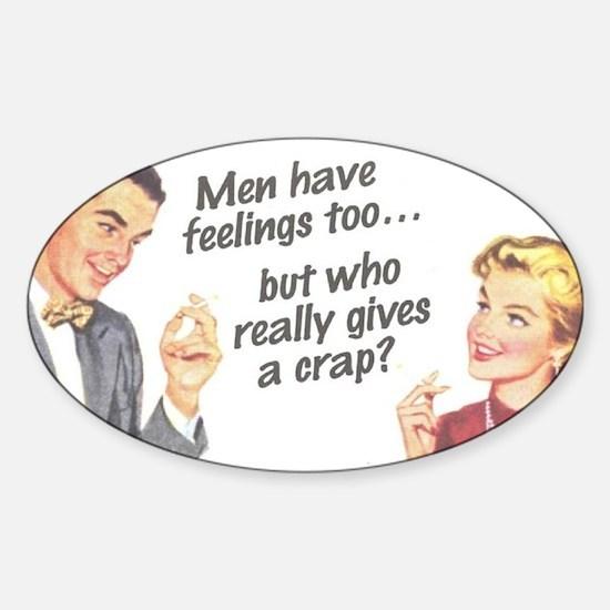 Men Have Feelings Sticker (Oval)